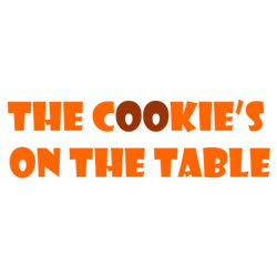 The Cookie´s on the Table